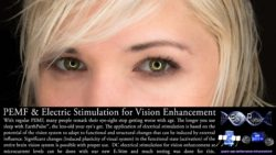 PEMF & Electric Stimulation for Vision Enhancement – Glaucoma, Cataract, Floaters, Eyes